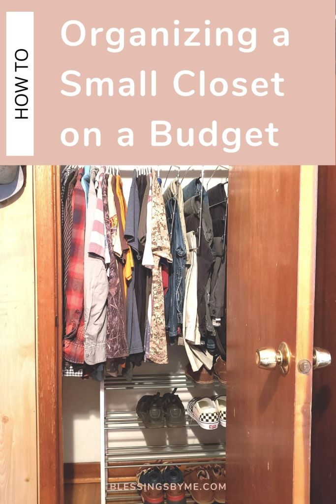 How to Organize a Small Closet on a Budget Pin