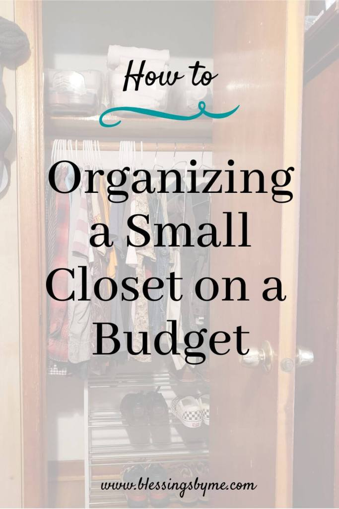 Organizing a small closet on a budget pin