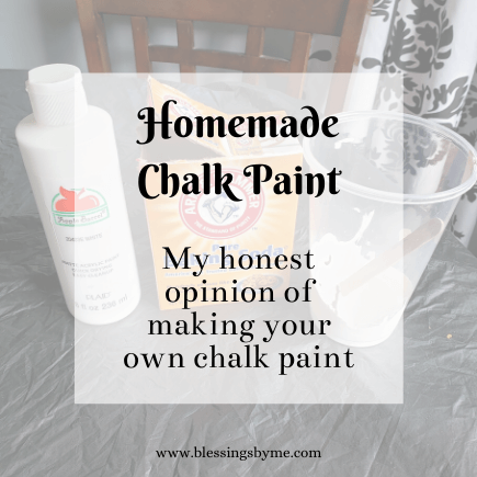 Homemade chalk paint with my honest opinion