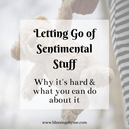 Letting go of sentimental stuff