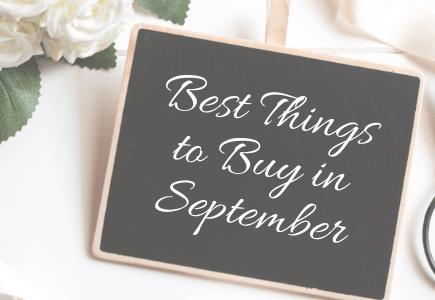 Best Things to Buy in September