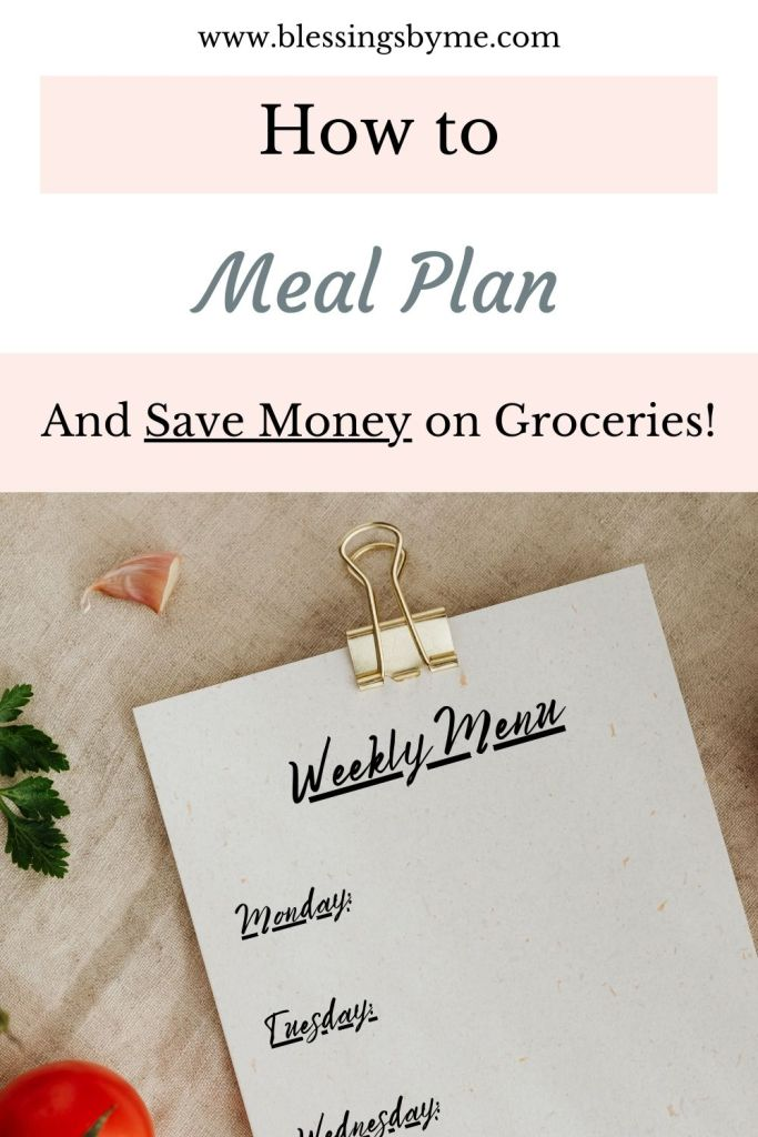 Meal planning to save money on groceries