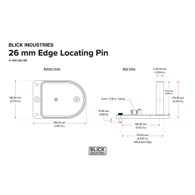BLICK INDUSTRIES 26 mm Edge Locating Pin