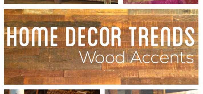Home Decor Trends Wood Accents The Finishing Touch