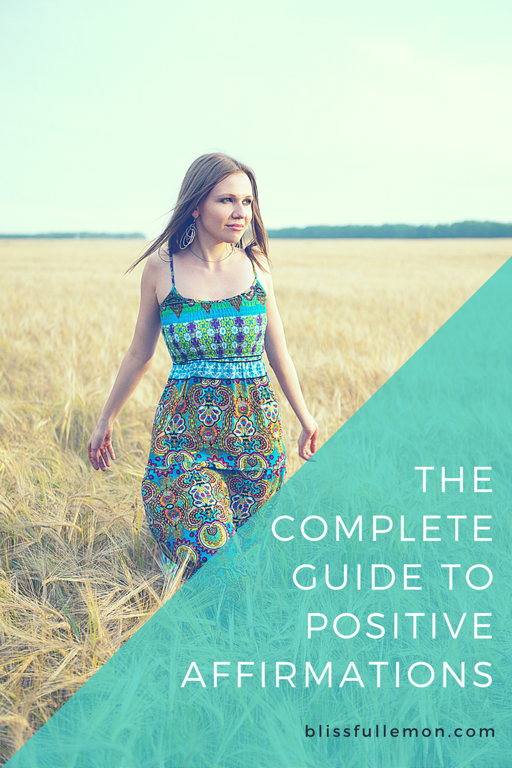 Learn how to create positive affirmations that improve your mental strength, reinforce positive thinking, and ultimately manifest positive life changes. Read at blissfullemon.com/guide-to-positive-affirmations