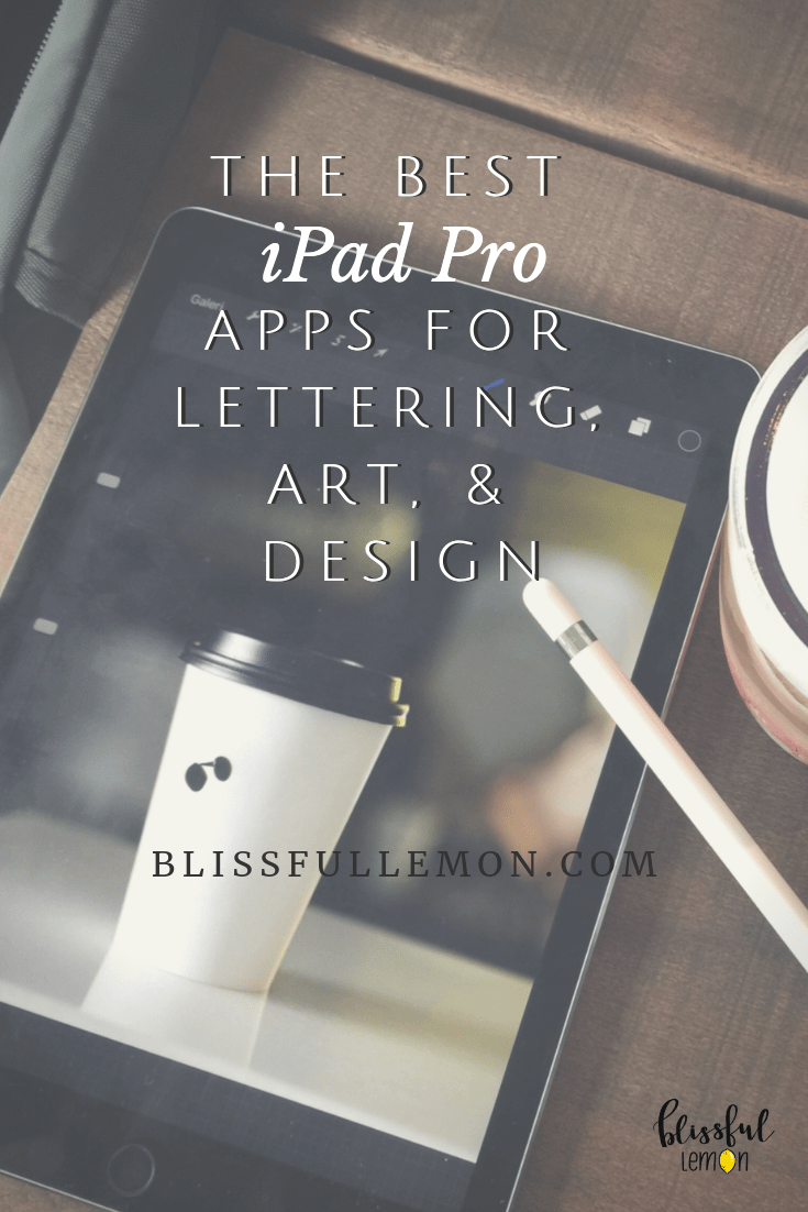 The Best iPad Pro Apps for Lettering, Art, & Design