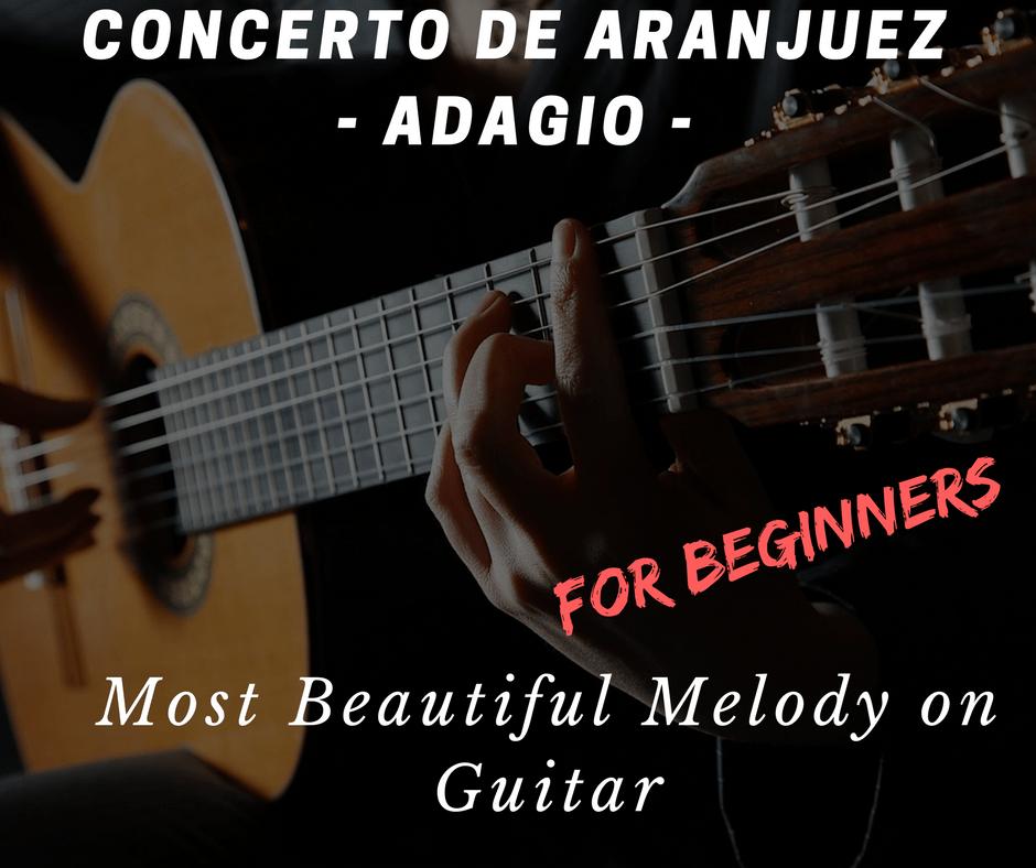 Concerto de Aranguez. Best fingerstyle guitar melody. Adagio guitar lesson