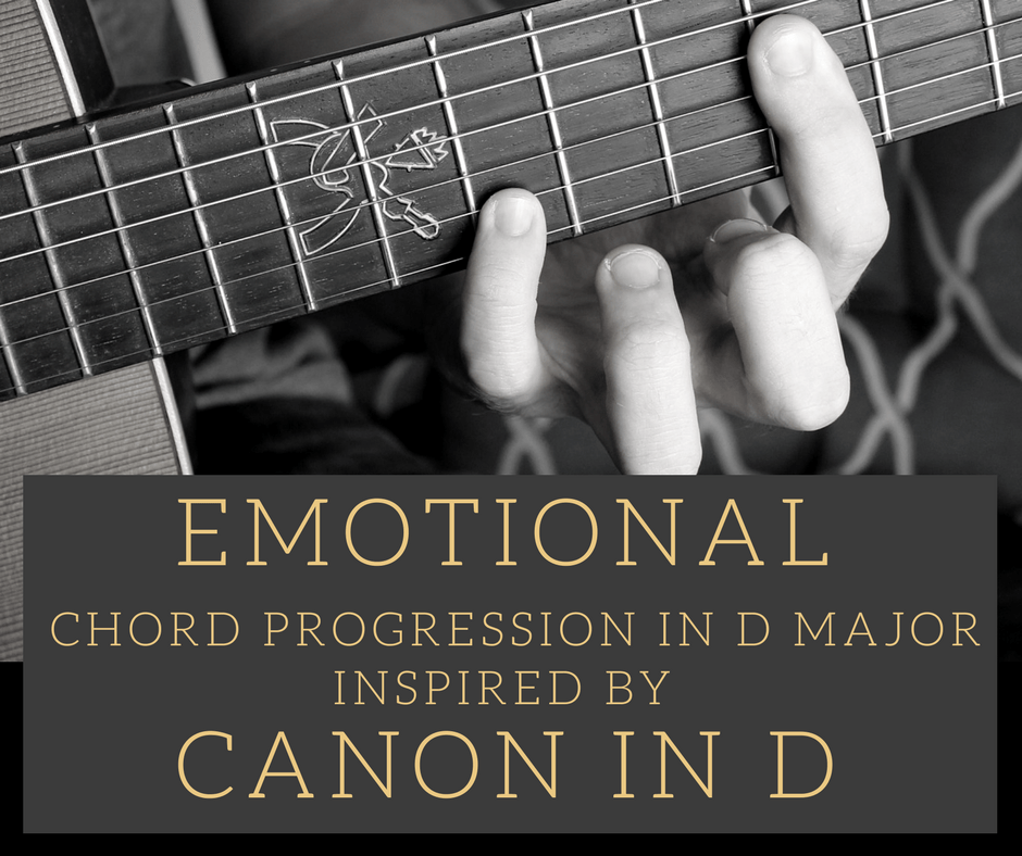 Emotional Chord Progression in D major on Fingerstyle Guitar
