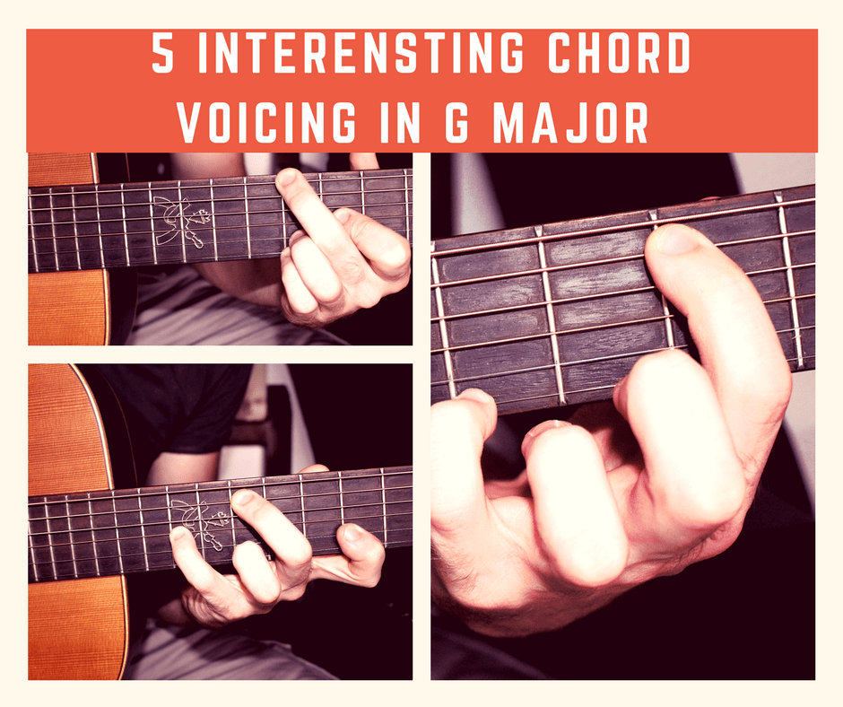 5 Interesting Chord Voicing In G Major You Would Be Happy To Learn