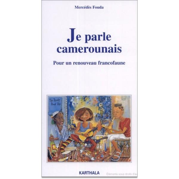 je-parle-camerounais-pour-un-renouveau-francofaune