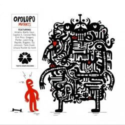 Opolopo - Mutants - Tokyo Dawn Records