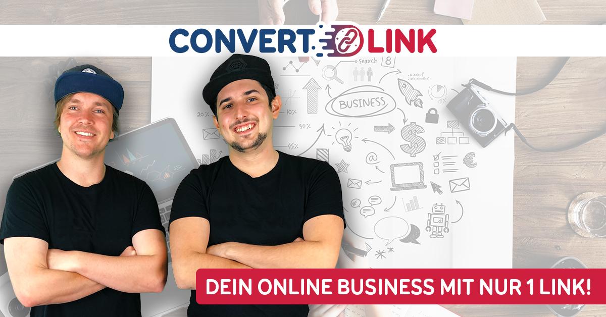 ConvertLink, der Turbo für Dein Business