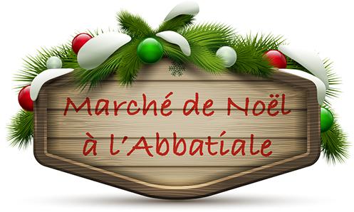 marche noel abbatiale