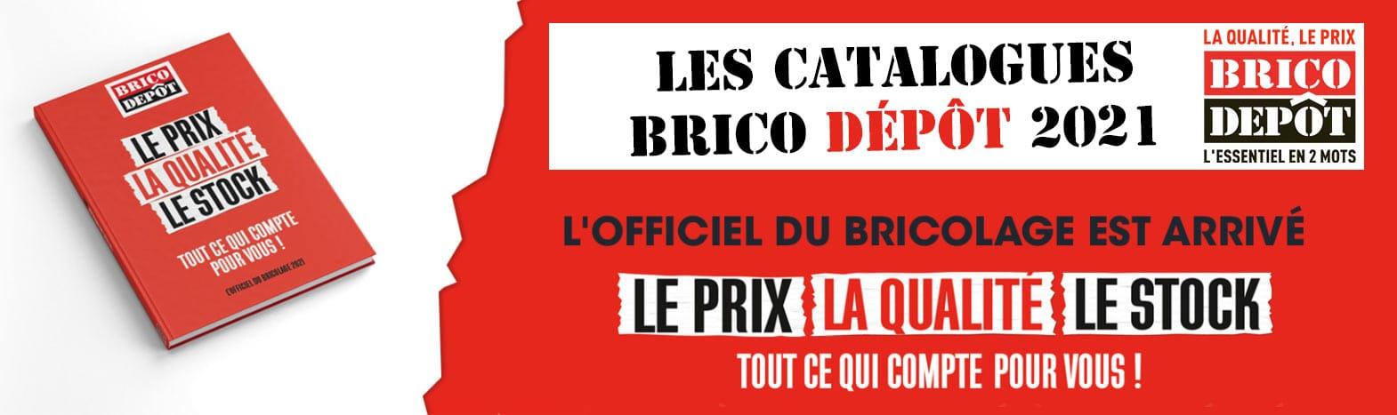Catalogue Brico Depot 2021 C Est Ici References Prix Arrivages Promo