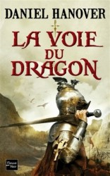 la dague et la fortune t1 la voie du dragon
