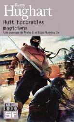 huit honorables magiciens