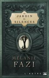 le jardin des silences