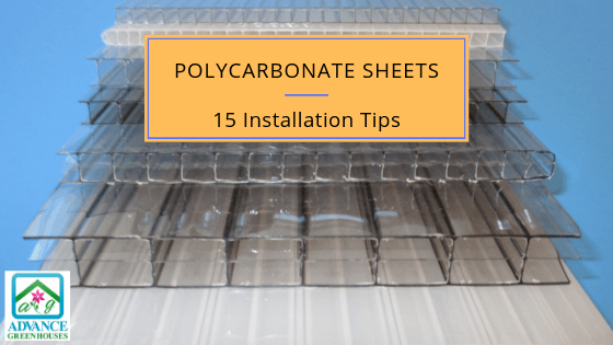 Polycarbonate Sheets or Panels - 15 Great Installation Tips
