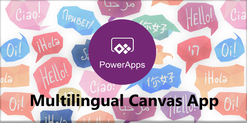 How to implement a multilingual Canvas App?
