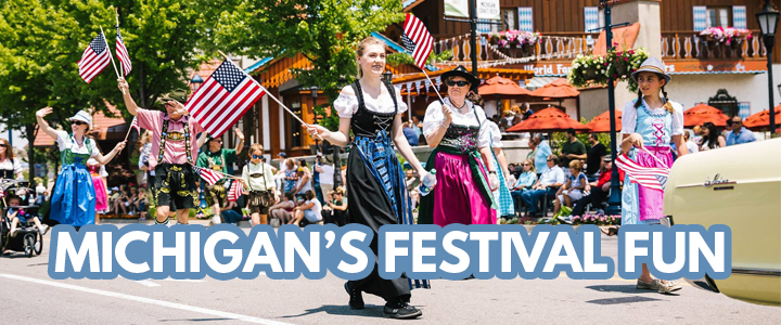 Michigan Festivals | Fun For Spring & Summer