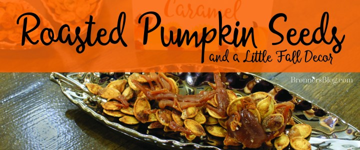 Roasted Pumpkin Seeds Recipes… and a Little Fall Decor