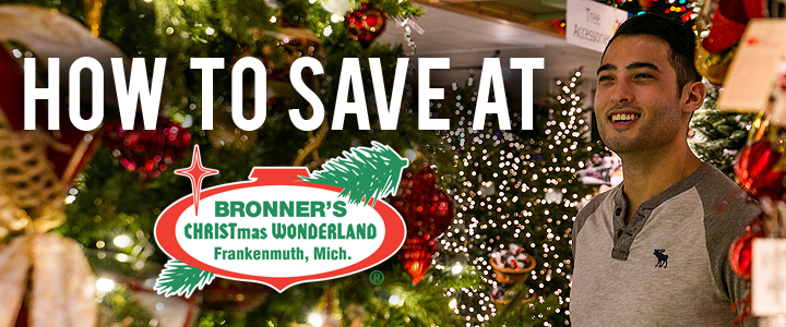 How to Get Coupons for Bronner's CHRISTmas Wonderland