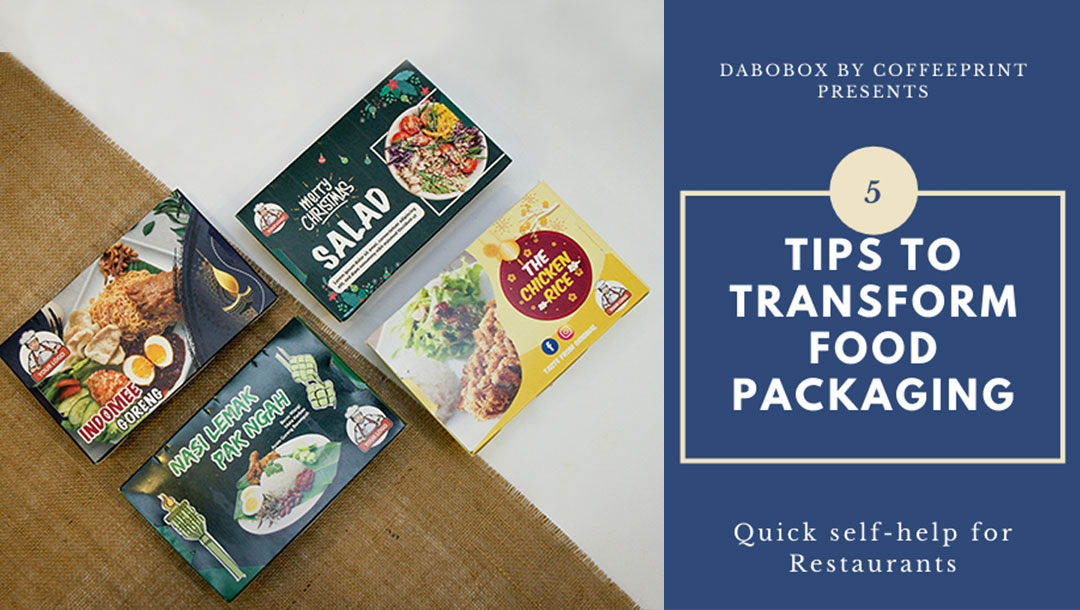 5 Tips To Transform Food Packaging