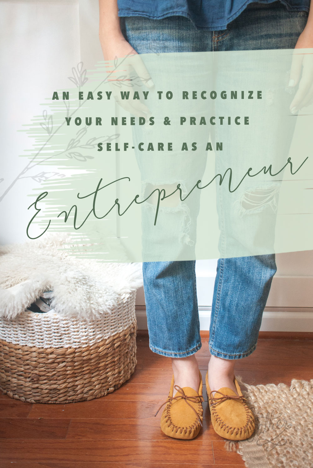 Recognizing & Practicing Self-Care as an Entrepreneur