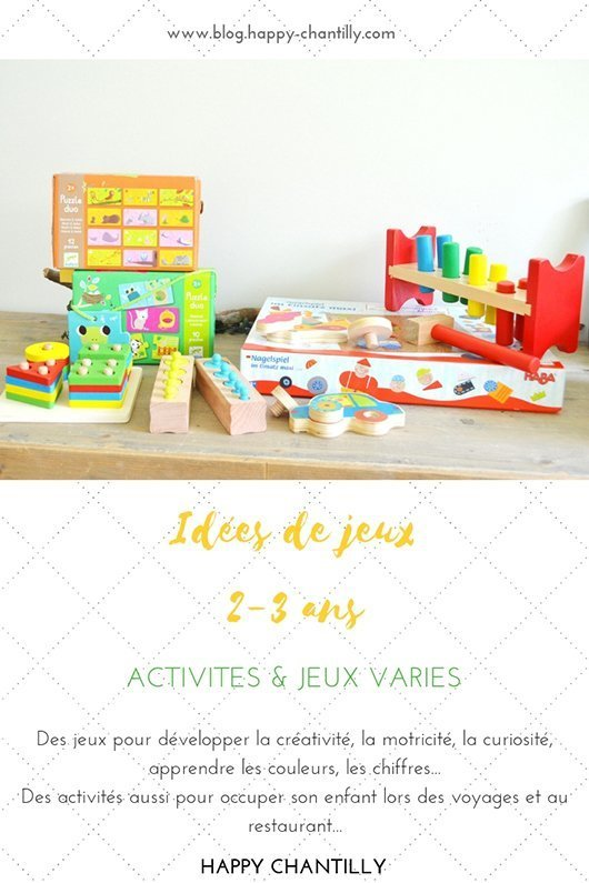 Idees De Jeux Activites Pour Les 2 3 Ans Happy Chantilly