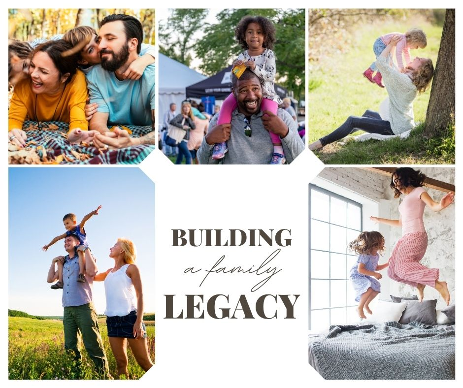 Building a family legacy
