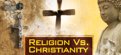 12 – Religion Vs. Christianity
