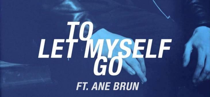 The Avener & Ane Brun – To Let Myself Go