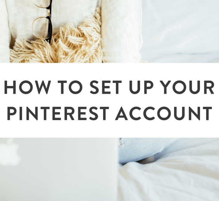 How to Setup Your Pinterest Account