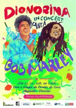 Reggae com olhar erudito: Dionorina interpreta Bob Marley em novo show. (Cartaz divulgação)