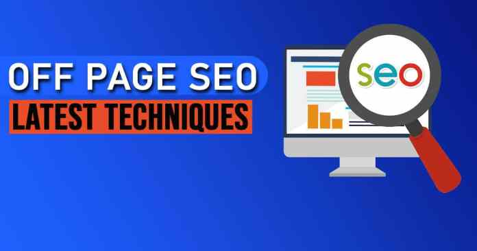 Off-Page SEO Latest Techniques