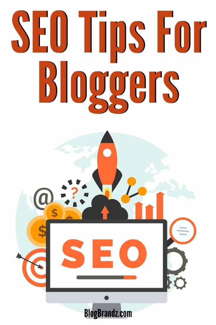 Search Engine Optimization SEO Tips For Bloggers