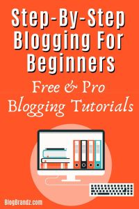 Free Step-By-Step Blogging Tutorials For Beginners
