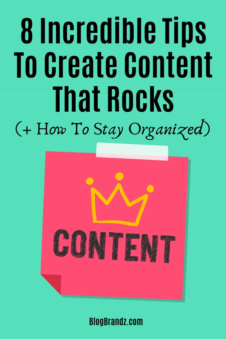 Incredible Tips To Create Content That Rocks