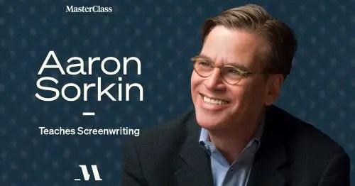 Aaron Sorkin Screenwriting Masterclass