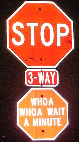 Hacked Altered Stop Signs Three