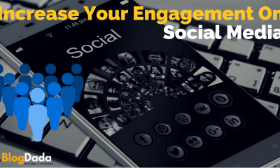 Increase Your Engagement On Social Media