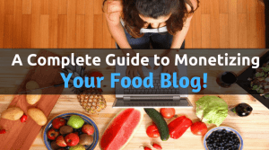 Monetize Food Blogging