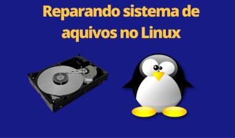 Reparar partições Linux