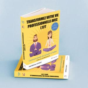 Transformez votre vie professionnelle avec l'EFT