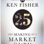 Ken Fisher the making of a market guru