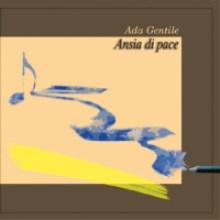 Copertina del disco Ansia di pace di Ada Gentile