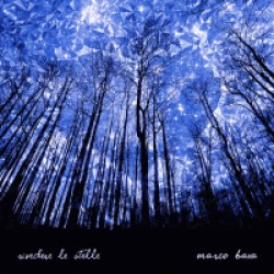 """Marco Baxa """"Rivedere le stelle"""""""