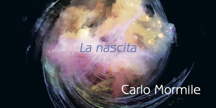 Carlo Mormile, La Nascita