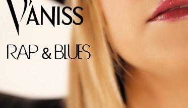 V'aniss, Rapp& Blues