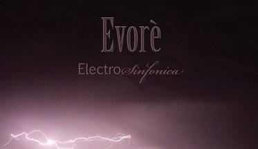 Evoré, ElectroSinfonica